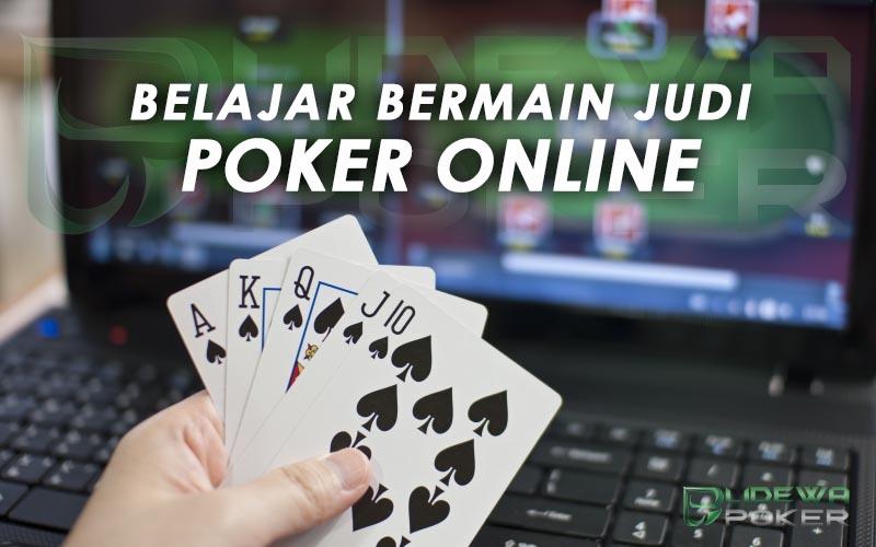 Belajar Bermain Judi Poker Online Dengan Mudah